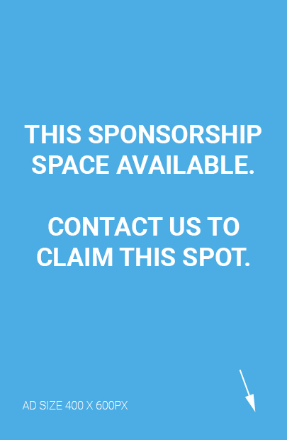 This sponsorship space available. Contact us to claim this spot. Ad size 400 by 600 pixels.